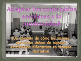 Adaptar los contenidos escolares a la modernidad