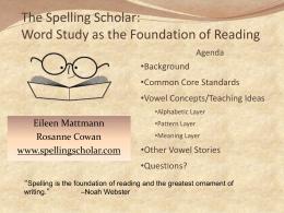 The Spelling Scholar