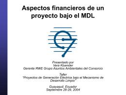 Aspectos financieros de un proyecto bajo el MDL