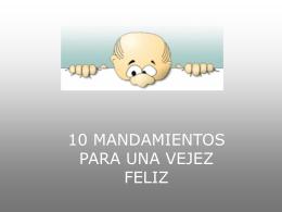 10 Mandamientos de Viejos Felices