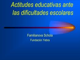 ACTITUTS EDUCATIVES DAVANT LES DIFICULTAS ESCOLARS