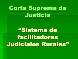 """Corte Suprema de Justicia """"Sistema de facilitadores"""