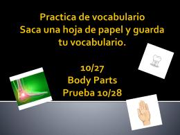Pre – Prueba 10/27 La prueba de vocabulario es manana …