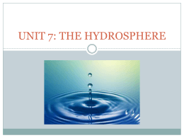 UNIT 7: THE HYDROSPHERE