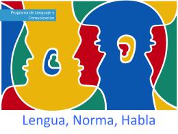 Lengua, Norma, Habla