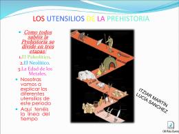 LOS UTENSILIOS DE LA PREHISTORIA