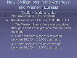 New Civilizations in the Americas and Western Eurasia …
