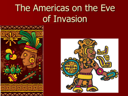 The Americas on the Eve of Invastion
