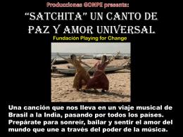 """Satchita"""" Un canto de paz y amor universal"""