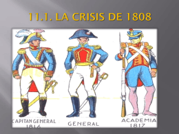 11.1. LA CRISIS DE 1808