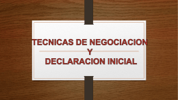 TECNICAS DE LA DECLARACION INICIAL