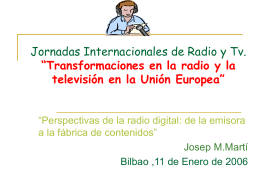 "Jornadas Internacionales de Radio y Tv. ""Transformaciones"