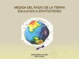 MEDIDA DEL RADIO DE LA TIERRA EMULANDO A …