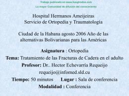 Hospital Hermanos Ameijeiras Servicio de Ortopedia y