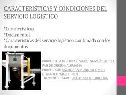 CARACTERISTICAS Y CONDICIONES DEL SERVICIO …