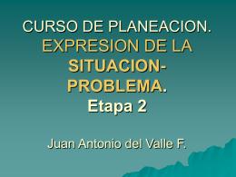CURSO DE PLANEACION. VISION ENRIQUECIDA. Juan …