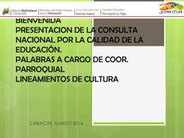 CONSULTA NACIONAL POR LA CALIDAD EDUCATIVA