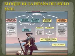 BLOQUE 8. EL SIGLO XVIII. LOS PRIMEROS BORBONES.