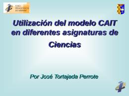 Adaptando el modelo CAIT, y el uso de Internet en las