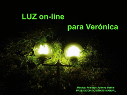 Luz on-line para Veronica