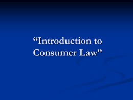 "Introduction to Consumer Law"" April 8, 2005"