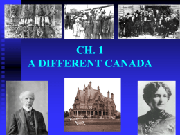 CH. 7 THE EMERGENCE OF MODERN CANADA