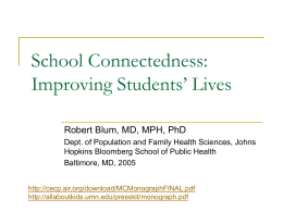 School_Connectedness-Improving_Students_Lives …
