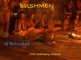 Why Bushmen mission? - Divine Word Missionaries, …
