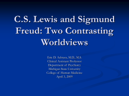 Lewis and Freud: Contrasting Worldviews