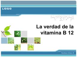 La verdad de la vitamina B 12