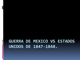 GUERRA DE MEXICO VS ESTADOS UNIDOS DE 1847