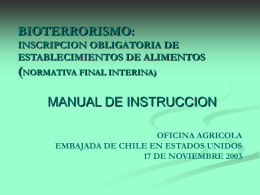 BIOTERRORISMO: INSCRIPCION OBLIGATORIA DE …