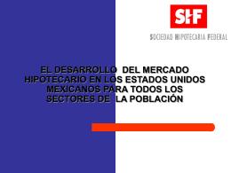 EL DESARROLLO DEL MERCADO HIPOTECARIO EN LOS …