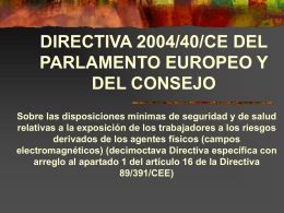 DIRECTIVA 2004/40/CE DEL PARLAMENTO EUROPEO Y …