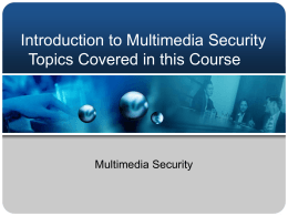 Introduction to Multimedia Security