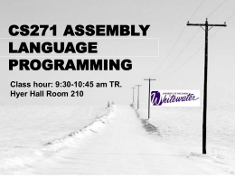 CS271 ASSEMBLY LANGUAGE PROGRAMMING - UW-W