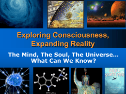 Conscioussness - Expanding Reality