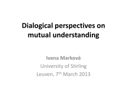 Dialogical perspectives on mutual understanding