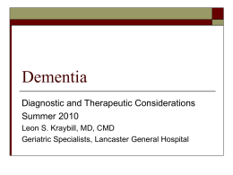 Dementia: An Update, 2007