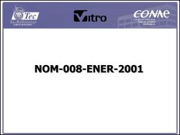 NORMA MEXICANA NOM-008-ENER-1997