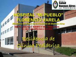 """HOSPITAL """"MI PUEBLO"""" FLORENCIO VARELA Ministerio de …"""
