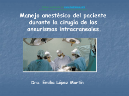 Manejo anestesico de Aneurisma Intracraneal