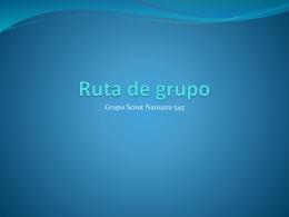 Propuesta de ruta de grupo… upo upo upo