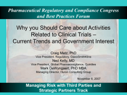 Challenges in Outsourcing Clinical Trial Operations to the