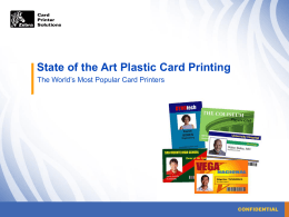 State of the Art Plastic Card Printing
