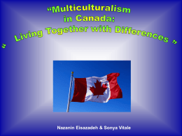 "Multiculturalism in Canada: ""Living together with …"