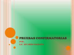 PRUEBAS CONFIRMATORIAS