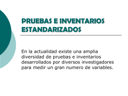 PRUEBAS E INVENTARIOS ESTANDARIZADOS