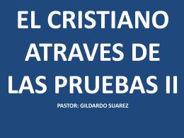 EL CRISTIANO ATRAVES DE LAS PRUEBAS