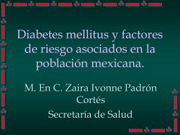 Diabetes mellitus y factores de riesgo asociados en la